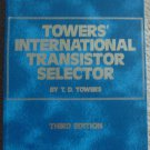 Towers' International Transistor Selector: Third Edition