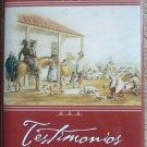 Testimonios: Early California Through the Eyes of Women 1815-1858