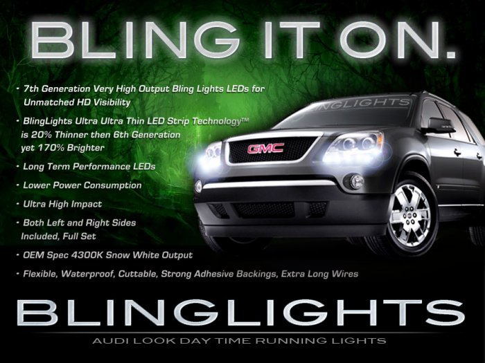 2007 2008 2009 2010 GMC Acadia DRL LEDs for headlights headlamps head lights day time running lamps