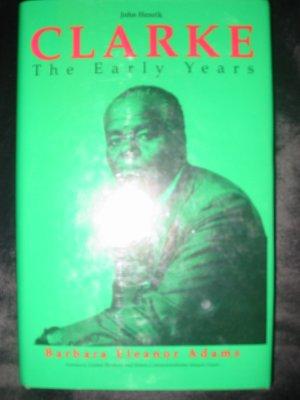 John Henrik Clarke Early Years Signed  to B.B. King by Author B. Adams HC/DJ FREE US SHIPPING