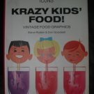 Krazy Kids Food Vintage Food Graphics SC book FREE US SHIPPING
