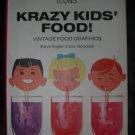 Krazy Kids Food Vintage Food Graphics SC book FREE US SHIPPING