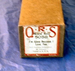 #5058 I'm Alone Because I Love You QRS Word Roll