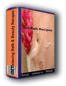 504 ALL NATURAL bath and beauty recipes
