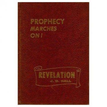 Prophecy Marches On John Hall Bible Study Book Daniel Revelation HC 1994