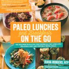 Paleo Lunches And Breakfast On The Go Diana Rodgers New Gluten Free Nutrition