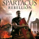 Spartacus Rebellion Novel Ben Kane Battle War Roman Empire Slavery new Hardcover