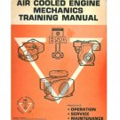 1982 ESA Air Cooled Engine Mechanics Training Manual Principles of Operation Service and Maintenance