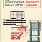 Introduction Into Architecture 1979 Book Snyder Catanese Origin Theory Design