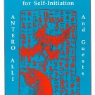 All Rites Reversed?! Ritual Technology Self-Iinitiation Spirituality Antero Alli 1987