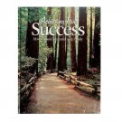 Achieving True Success How to Build Character As a Family IACC Like New Book Unread
