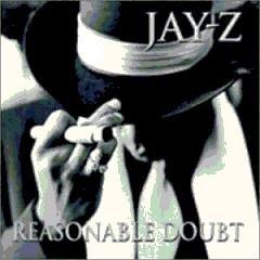 Artist: Jay-Z, Album: Reasonable Doubt
