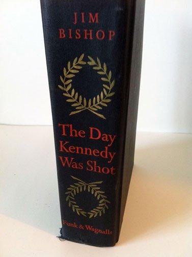 """""""The Day Kennedy Was Shot"""" First Edition by Jim Bishop Funk & Wagnalls, 1968 Hardbound"""
