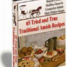 65 TRIED AND TRUE TRADITIONAL AMISH RECIPES, EBOOK