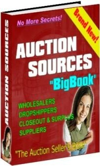 AUCTION SOURCES BIG BOOK EBOOK, EBAY, WHOLESALE SOURCES