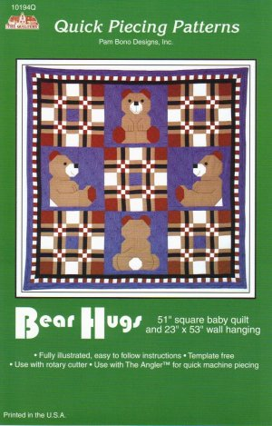 Bear Hugs Baby Quilt and Wall Hanging Pattern ~ FREE SHIPPING ~