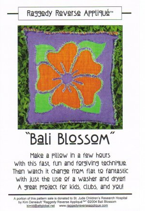 �Bali Blossom� Pillow Pattern Raggedy Reverse Appliqué ~ FREE SHIPPING ~