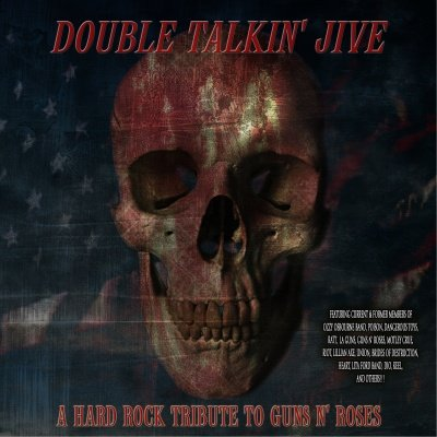 """Double Talkin' Jive - A Hard Rock Tribute To Guns N Roses"" - autographed by Ron Keel"