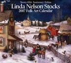 LINDA NELSON STOCKS FOLK ART 2007 WALL CALENDAR-FREE SHIPPING!