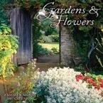 GARDENS AND FLOWERS 2007 WALL CALENDAR