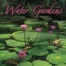 WATER GARDENS 2007 WALL CALENDAR