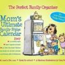 MOM'S ULTIMATE FAMILY FRIDGE 2007 X-TRA LARGE MAGNETIC MOUNT WALL CALENDAR