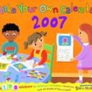 MAKE YOUR OWN CALENDAR 2007 WALL CALENDAR