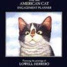 LOWELL HERRERO AMERICAN CAT 2007 SOFTCOVER ENGAGEMENT