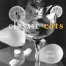 CLASSIC CATS 2007 SOFTCOVER ENGAGEMENT CALENDAR