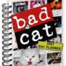 BAD CAT 2007 HARDCOVER ENGAGEMENT CALENDAR