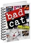 BAD CAT 2007 HARDCOVER ENGAGEMENT CALENDAR