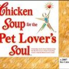 CHICKEN SOUP FOR THE PET LOVERS SOUL 2007 DESK CALENDAR
