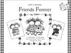 FRIENDS FOREVER 2007 WALL CALENDAR-20% OFF THIS ITEM!