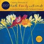 FAITH FAMILY & FRIENDS 2007 WALL CALENDAR