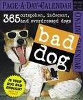 BAD DOG PAGE A DAY 2007 DESK CALENDAR