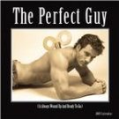 THE PERFECT GUY 2007 WALL CALENDAR-FREE SHIPPING!