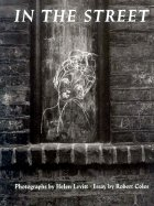 In the Street: Chalk Drawings and Messages, New York City, 1938 - 1948 (Paperback)