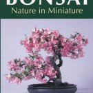 Bonsai: Nature in Miniature