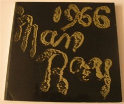 Man Ray 1966 Art Exhibition Catalog Los Angeles Museum of Art