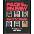 Faces of the Enemy: Reflections of The Hostile Imagination : The Psychology of Enmity (Hardcover)