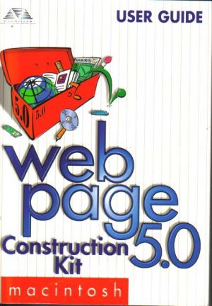 Web Page 5.0 Construction Kit Macintosh Users Guide and CD-ROM