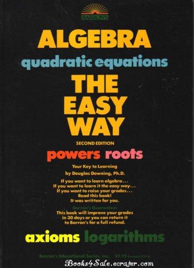 Algebra the Easy Way Barrons Educational Series (As New)