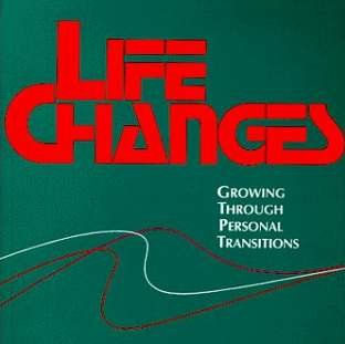 Life Changes: Growing Through Personal Transitions