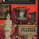 CONNOISSEUR'S HANDBOOK ANTIQUE COLLECTING DICTIONARY FURNITURE SILVER CERAMICS GLASS FINE ART First