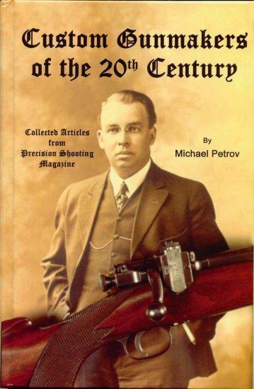 �Custom Gunmakers of the 20th Century�