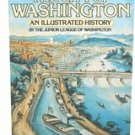 The City of Washington - An Illustrated History