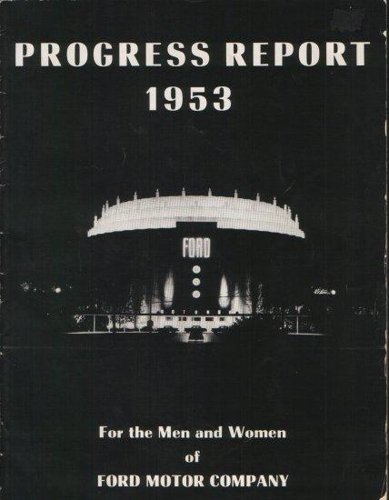 1953 FORD MOTOR PROGRESS REPORT