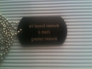 wit beyond measure is man's greatest treasure black metal dog tag necklace chain lot of 10