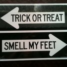 SMELL trick MY or FEET treat boo lvd PSYCHO PATH paper LOT street HALLOWEEN for school SIGN office 6