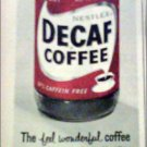 1958 Nestle's Decaf Coffee ad